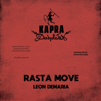 Leon Demaria and Dennis Capra featuring Ray P - Rasta Move