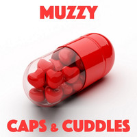 Muzzy - Caps & Cuddles (Explicit)