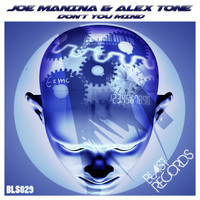 Joe Manina, Alex Tone - Don't You Mind