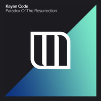 Kayan Code - Paradox Of The Resurrection
