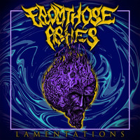 From Those Ashes - Lamentations