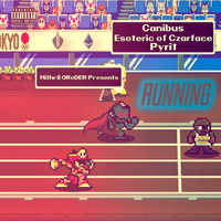 Mithril Oreder, Canibus, Esoteric of Czarface & Pyrit - Running (Explicit)