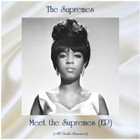 The Supremes - Meet the Supremes (EP) (All Tracks Remastered)