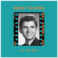 Johnny Tillotson - All the Best