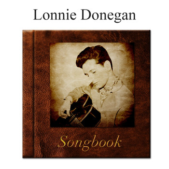 Lonnie Donegan - The Lonnie Donegan Songbook