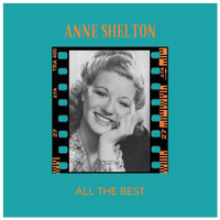 Anne Shelton - All the Best