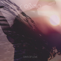 Cosmo - Days of Love