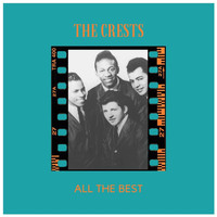 The Crests - All the Best