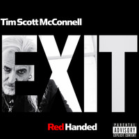 "Tim Scott Mcconnell - Red Handed (from ""Exit"") (Explicit)"