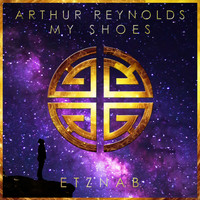 Arthur Reynolds - My Shoes