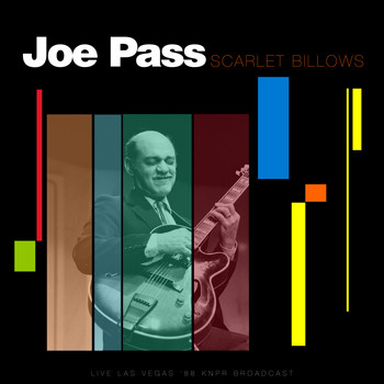 Joe Pass - Scarlet Billows (Live Las Vegas '88)