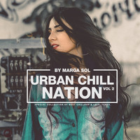 Marga Sol - Urban Chill Nation Vol.2: Best of Chillhop & Lo-Fi Tunes