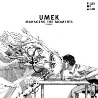UMEK - Managing the Moments