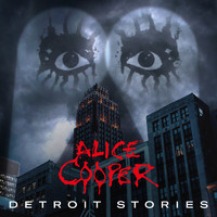 Alice Cooper - Detroit Stories (Explicit)