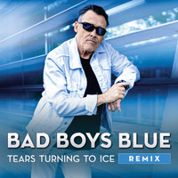 Bad Boys Blue - Tears Turning to Ice (Remix)