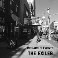 Richard Clements / - The Exiles
