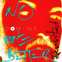 Domine - No One Better (Revisited)