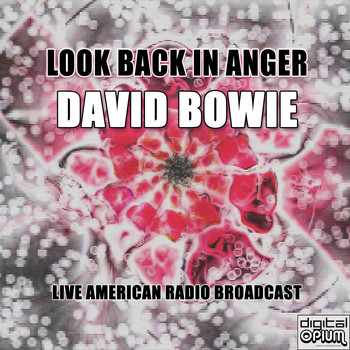 David Bowie - Look Back In Anger (Live)