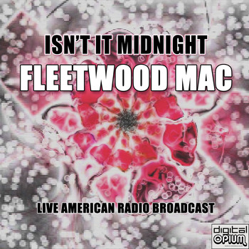 Fleetwood Mac - Isn't It Midnight (Live)