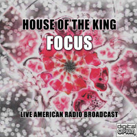 Focus - House Of The King (Live)