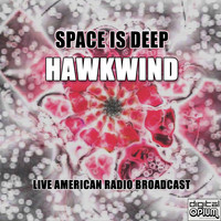 Hawkwind - Space Is Deep (Live)