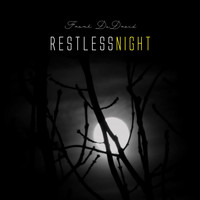 Frank DeDroid - Restless Night