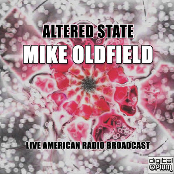 Mike Oldfield - Altered State (Live)
