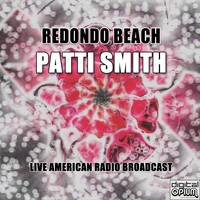 Patti Smith - Redondo Beach (Live)