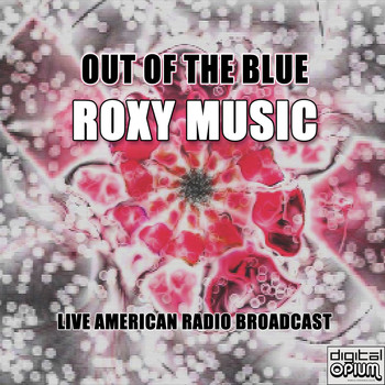 Roxy Music - Out Of The Blue (Live)