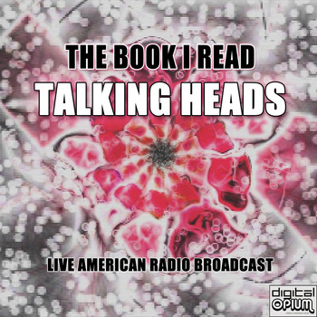 Talking Heads - The Book I Read (Live)