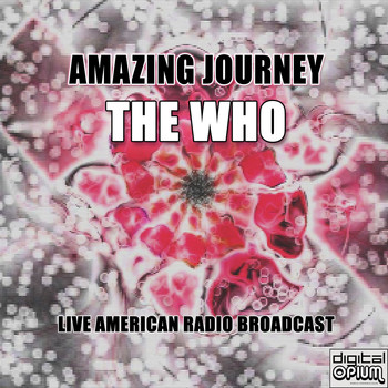 The Who - Amazing Journey (Live)