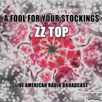 ZZ Top - A Fool For Your Stockings (Live)