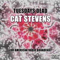 Cat Stevens - Tuesdays Dead (Live)