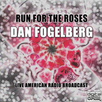 Dan Fogelberg - Run For The Roses (Live)