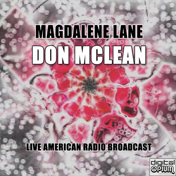 Don McLean - Magdalene Lane (Live)