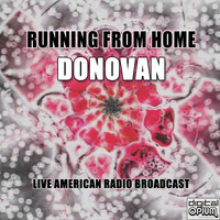 Donovan - Running From Home (Live)