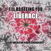 Liberace - I'll Be Seeing You (Live)