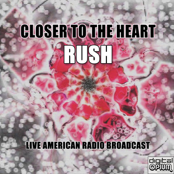 Rush - Closer To The Heart (Live)