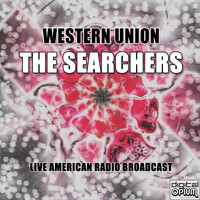 The Searchers - Western Union (Live)