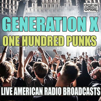 Generation X - One Hundred Punks