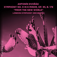 "London Symphony Orchestra with Barry Tuckwell - Antonín Dvořák: Symphony No. 9 in E Minor, Op. 95, B. 178 ""From the New World"""