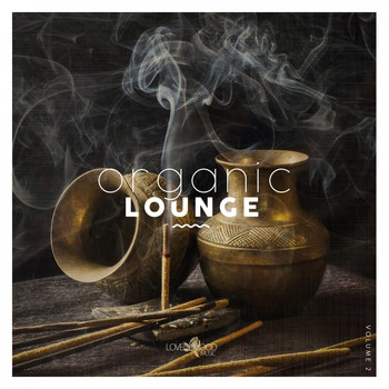 Various Artists - Organic Lounge, Vol. 2 (Explicit)