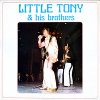 Little Tony - Little Tony & His Brothers
