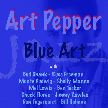 Art Pepper - Blue Art