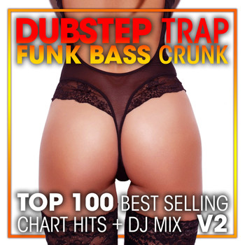 Doctor Spook, Dubstep Spook, DJ Acid Hard House - Dubstep Trap Funk Bass Crunk Top 100 Best Selling Chart Hits + DJ Mix V2