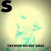 Various Artists - TECHNO MUSIC 2021