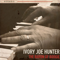 Ivory Joe Hunter - The Baron of Boogie