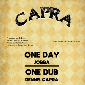 Jobba and Dennis Capra featuring Real Rockers - One Day