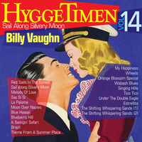Billy Vaughn - Hyggetimen Vol. 14, Sail Along Silvery Moon