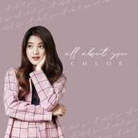 Chloe - All About You